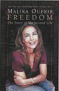 Freedom The Story Of My Second Life