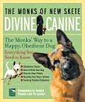 Divine Canine The Monks Way to a Happy Obedient Dog