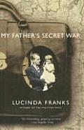 My Fathers Secret War