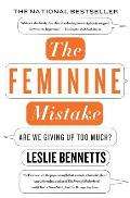 Feminine Mistake Are We Giving Up Too Much