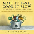 Make It Fast, Cook It Slow: The Big Book of Everyday Slow Cooking Cover