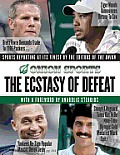 The Ecstasy of Defeat: Sports Reporting at Its Finest Cover