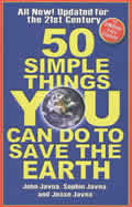 50 Simple Things You Can Do to Save the Earth: Completely New and Updated for the 21st Century