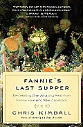Fannie's Last Supper: Re-Creating One Amazing Meal from Fannie Farmer's 1896 Cookbook Cover