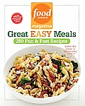 Food Network Magazine Great Easy Meals Food Network Magazine Great Easy Meals: 250 Fun & Fast Recipes 250 Fun & Fast Recipes