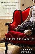 Irreplaceable