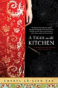 A Tiger in the Kitchen: A Memoir of Food and Family Cover