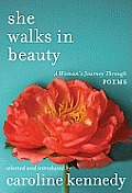 She Walks in Beauty: A Woman's Journey Through Poems Cover
