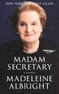 Madam Secretary A Memoir