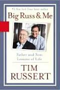 Big Russ and Me: Father and Son: Lessons of Life Cover
