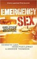 Emergency Sex and Other Desperate Measures (04 Edition)