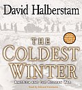 Coldest Winter American & the Korean War Abridged