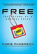 Free: The Future of a Radical Price Cover
