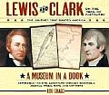Lewis and Clark on the Trail of Discovery: An Interactive History with Removable Artifacts (Lewis & Clark Expedition)