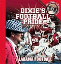 Dixies Football Pride Alabama Football
