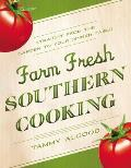 Farm Fresh Southern Cooking: Straight from the Garden to Your Dinner Table Cover