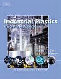 Industrial Plastics Theory & Applications 4TH Edition Cover