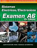 ASE Test Prep Series -- Spanish Version, 2e (A6): Automotive Electrical-Electronic Systems (ASE Test Preparation Series)