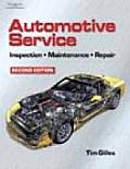 Automotive Service : Inspection, Maintenance and Repair (2ND 04 - Old Edition)