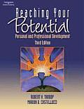 Reaching Your Potential : Personal and Professional Development (3RD 04 - Old Edition)