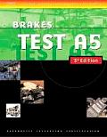 Delmar's Ase Test Preparation : Brakes (3RD 04 - Old Edition)