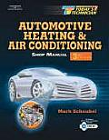 Today's Technician: Automotive Heating & Air Conditioning (Today's Technician)