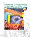 Embedded C Programming and the Microchip Pic / With CD (04 Edition)