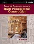 Residential Construction Academy: Principles for Construction Cover
