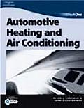 Techone: Automotive Heating and Air Conditioning: Automotive Heating & Air Conditioning (Techone)
