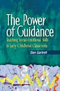 Power of Guidance : Teaching Social-emotional Skills in Early Childhood Classrooms (04 Edition)