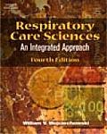 Respiratory Care Sciences (4TH 06 - Old Edition)