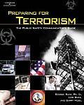Preparing For Terrorism The Public Safety Communicators Guide