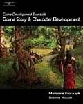 Game Development Essentials: Game Story & Character Development [With DVD]