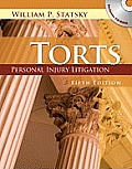 Torts: Personal Injury Litigation - With CD (5TH 11 Edition)