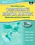 Thomson Delmar Learning's Comprehensive Medical Assisting: Administrative and Clinical Competencies with CDROM