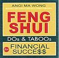 Feng Shui Dos & Taboos for Financial Success (Feng Shui DOs & TABOOs)