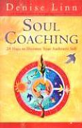 Soul Coaching 28 Days to Discover Your Authentic Self