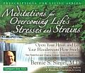 Meditations for Overcoming Life's Stresses and Strains