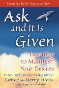 Ask and It Is Given: Learning to Manifest Your Desires Cover
