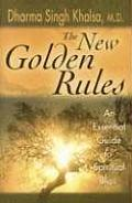 The New Golden Rules: An Essential Guide to Spiritual Bliss