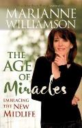 Age of Miracles Embracing the New Midlife