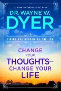 Change Your Thoughts - Change Your Life: Living the Wisdom of the Tao Cover