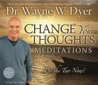 Change Your Thoughts Meditation CD: Do the Tao Now! (Abridged) Cover