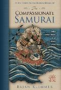 The Compassionate Samurai: Being Extraordinary in an Ordinary World Cover