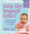 Baby Sign Language Basics Early Communication for Hearing Babies & Toddlers New & Expanded Edition