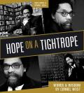Hope on a Tightrope: Words & Wisdom Cover