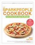 The SparkPeople Cookbook: Love Your Food, Lose the Weight Cover