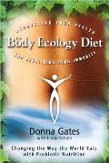 Body Ecology Diet Recovering Your Health & Rebuilding Your Immunity Revised Edition