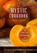 Mystic Cookbook The Secret Alchemy of Food