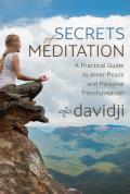 Secrets of Meditation A Practical Guide to Inner Peace & Personal Transformation